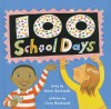 100 School Days - Anne F. Rockwell, Lizzy Rockwell