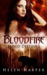 Bloodfire - Helen Harper