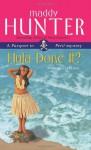 Hula Done It? - Maddy Hunter