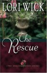 The Rescue - Lori Wick