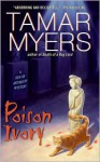 Poison Ivory - Tamar Myers