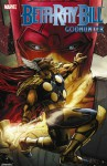 Beta Ray Bill: Godhunter - Kieron Gillen, Dan Brereton, Kano