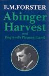 Abinger Harvest - E.M. Forster, Elizabeth Heine