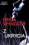 Z ukrycia - Erica Spindler
