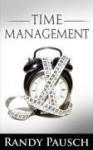 Time Management - Randy Pausch