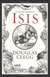 Isis - Douglas Clegg