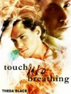 Touch Like Breathing (After Anna) - Theda Black, Sonja Triebel