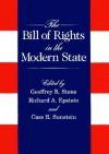 The Bill of Rights in the Modern State - Geoffrey R. Stone, Richard A. Epstein, Cass R. Sunstein