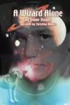 A Wizard Alone - Diane Duane, Christina Moore