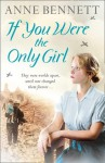 If You Were the Only Girl - Anne Bennett