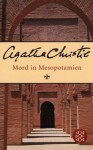 Mord in Mesopotamien - Agatha Christie