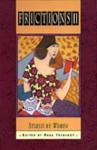 Frictions 11: Stories by Women - Rhea Tregebov