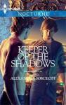 Keeper of the Shadows - Alexandra Sokoloff