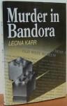 Murder in Bandora - Leona Karr
