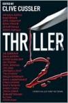Thriller 2 - Clive Cussler, Gary Braver, Sean Chercover, Kathleen Antrim