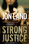 Strong Justice - Jon Land