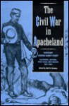 Civil War in Apacheland: Sergeant George Hand's Diary, 1861-1864 - George Hand, Neil B. Carmony