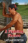 A Fighting Chance - Laylah Hunter