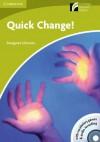Quick Change! Level Starter/Beginner /Audio CD [With CDROM] - Margaret Johnson