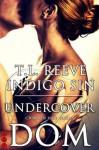 Undercover Dom (Crimson Heat Series) - Indigo Sin, TL Reeve