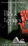 The Book Lover's Tale - Ivo Stourton