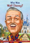 Who Was Walt Disney? (Library) - Whitney Stewart, Nancy Harrison