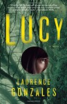 Lucy - Laurence Gonzales