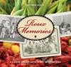 Roux Memories: A Cajun-Creole Love Story with Recipes - Belinda Hulin