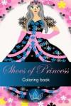 Shoes of Princess Coloring Book - Peter Robinson, James Langton