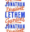 Dissident Gardens - Jonathan Lethem