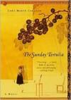 The Sunday Tertulia: A Novel - Lori Marie Carlson