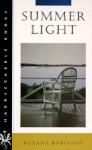 Summer Light - Roxana Robinson