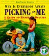 Why is Everybody Always Picking on Me?: A Guide to Handling Bullies for Young People - Terrence Webster-Doyle, Rod Cameron