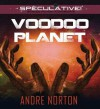 Voodoo Planet - Andre Norton, Jim Roberts
