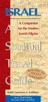 Israel a Spiritual Travel Guide: A Companion for the Modern Jewish Pilgrim - Lawrence A. Hoffman
