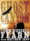 Ghost Canyon: A Classic Western - John Russell Fearn, Matthew Japp