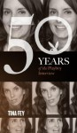 Tina Fey: The Playboy Interview (50 Years of the Playboy Interview) - Playboy, Tina Fey