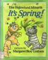 It's Spring! - Else Holmelund Minarik, Margaret Bloy Graham