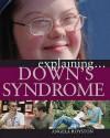 Explaining Down's Syndrome - Angela Royston