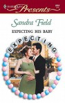 Expecting His Baby - Sandra Field