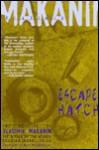 Escape Hatch & the Long Road Ahead: Two Novellas - Vladimir Makanin