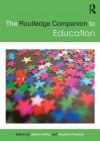 The Routledge Companion to Education - James Arthur