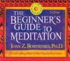 The Beginner's Guide to Meditation - Joan Borysenko