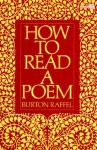 How to Read a Poem - Burton Raffel