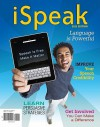 Ispeak: Public Speaking for Contemporary Life: 2011 Edition - Paul Nelson