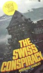 The Swiss Conspiracy - Michael Stanley