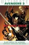 Blade Versus the Avengers. Writer, Mark Millar - Mark Millar
