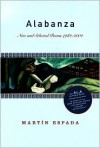 Alabanza: New and Selected Poems 1982-2003 - Martin Espada