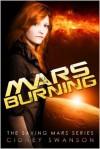 Mars Burning - Cidney Swanson
