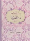 God's Promises for a Mother's Heart Promise Journal - Barbara Farmer